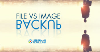 File Backup vs. Image Backup – Which is Best?