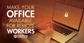 make your office available for remote workers