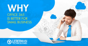 Why Office 365 is Better for Small Business