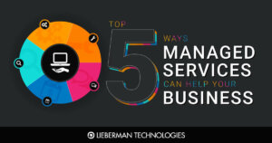 Top 5 Ways Managed Services Can Help Your Business