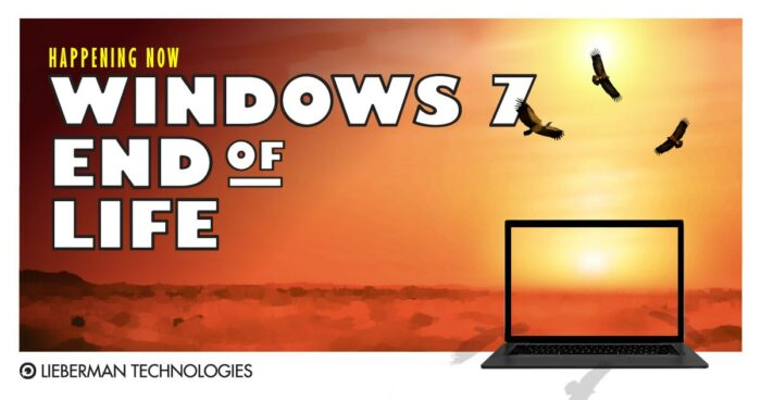 Happening Now: Windows 7 End of Life